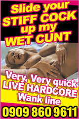Hardcore wank line phone sex advert